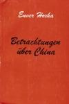 Betrachtungen über China II